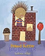 I'm Your Peanut Butter Big Brother por…