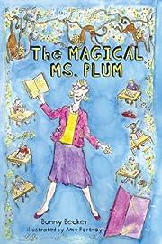 The magical Ms. Plum af Bonny Becker