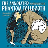 The Phantom Tollbooth (1961) (Book) written by Norton Juster; illustrated by Jules Feiffer