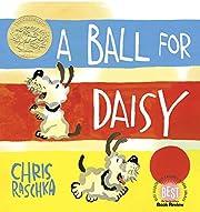 A Ball for Daisy (Caldecott Medal - Winner…