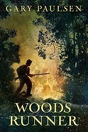 Woods Runner por Gary Paulsen