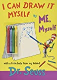 I Can Draw It Myself, By Me, Myself (1970) (Book) written by Dr. Seuss