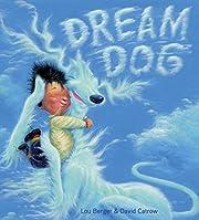 Dream Dog de Lou Berger