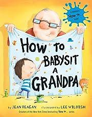 How to Babysit a Grandpa de Jean Reagan