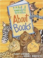 Wild about books de Judy Sierra