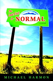 The Last Exit to Normal av Michael Harmon