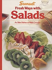 Fresh Ways with Salads: As Side Dishes or…