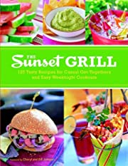The Sunset Grill: 125 Tasty Recipes for…