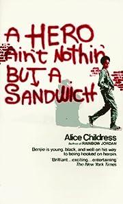 A Hero Ain't Nothin' But A Sandwich por…