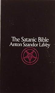 The Satanic Bible por Anton Szandor LaVey