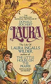 Laura: The Life of Laura Ingalls Wilder por…