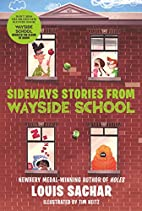 Sideways stories from Wayside School by…