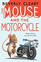 The Mouse and the Motorcycle by Beverly…