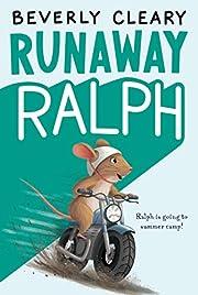 Runaway Ralph – tekijä: Beverly Cleary