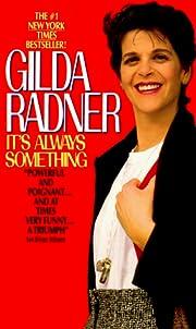 It's Always Something por Gilda Radner