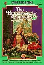 The Farthest-Away Mountain by Lynne Reid…