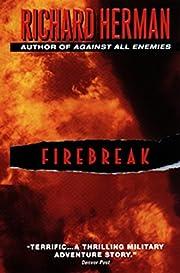 Firebreak de Richard Herman