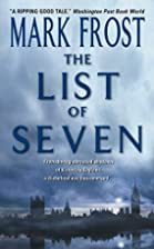 The List of Seven by Mark Frost