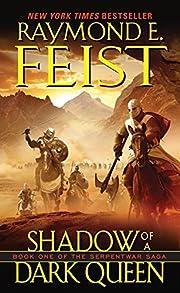 Shadow of a Dark Queen (The Serpentwar Saga,…