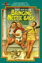 Bringing Nettie Back av Nancy Hope Wilson