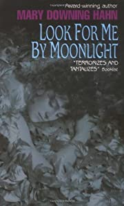 Look for Me by Moonlight por Mary Downing…