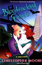 Bloodsucking Fiends: A Love Story by…