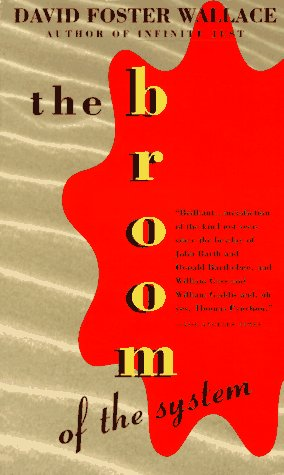 The Broom of the System, Wallace, David Foster