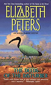 The Deeds of the Disturber (Amelia Peabody,…