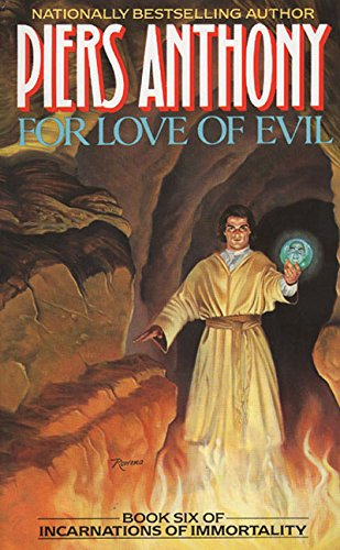 For Love of Evil written by Piers Anthony