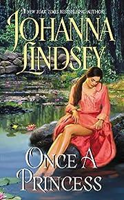 Once a Princess af Johanna Lindsey