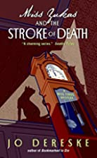 Miss Zukas and the Stroke of Death by Jo…