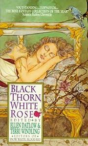 BLACK THORN WHITE ROSE: Words Like Pale…