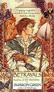 Betrayals (The Blending, Book 4) por Sharon…