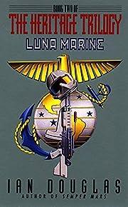 Luna Marine (The Heritage Trilogy, Book 2)…