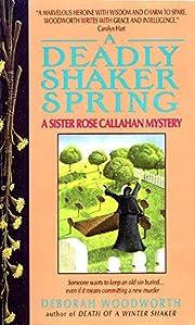 Deadly Shaker Spring (Sister Rose Callahan…