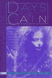 Days of Cain de J. R. Dunn