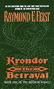 Krondor the Betrayal:: Book One of the…