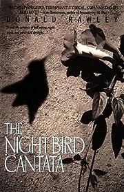 The night bird cantata – tekijä: Donald…