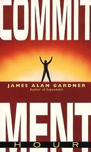 Commitment Hour af James Alan Gardner