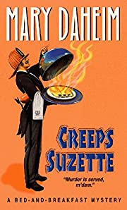 Creeps Suzette (Bed-And-Breakfast Mysteries)…