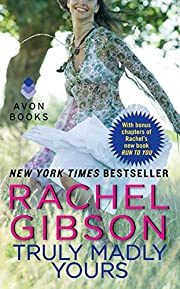 Truly Madly Yours de Rachel Gibson