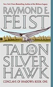 Talon of the Silver Hawk (Conclave of…