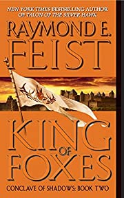 King of Foxes (Conclave of Shadows, Book 2)…