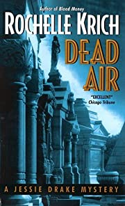 Dead Air: A Jessie Drake Mystery af Rochelle…