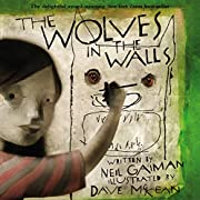 The Wolves in the Walls por Neil Gaiman