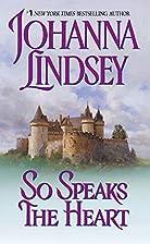 So Speaks the Heart by Johanna Lindsey