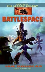 Battlespace (The Legacy Trilogy, Book 2) de…