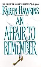 An Affair to Remember by Karen Hawkins