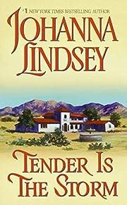 Tender Is the Storm af Johanna Lindsey