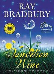 Dandelion Wine de Ray Bradbury